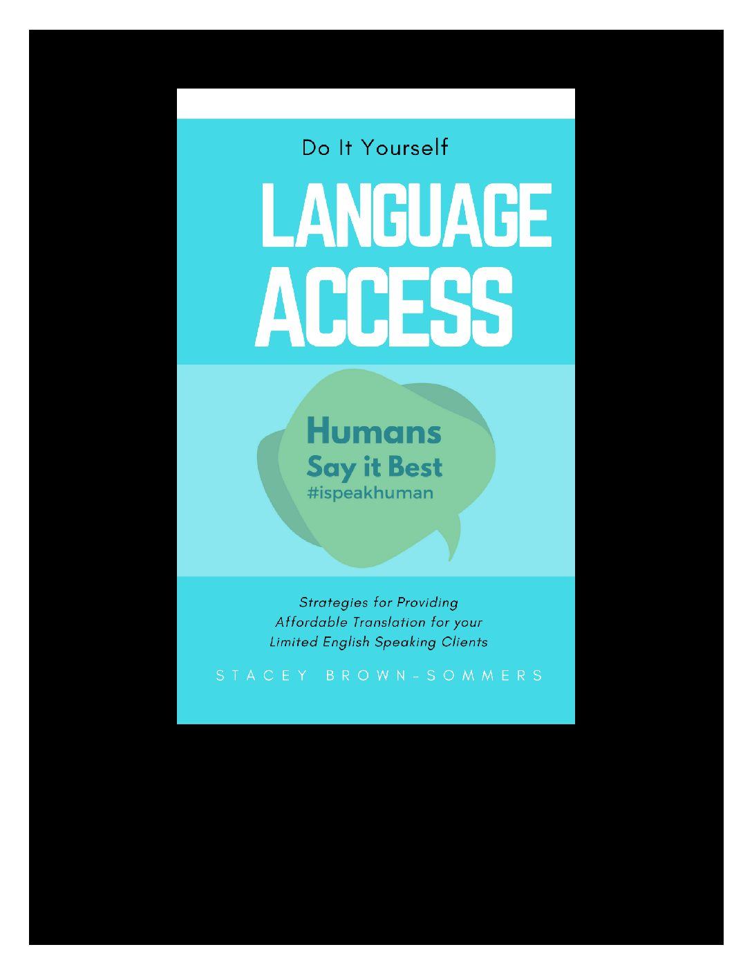Do it Yourself Language Access